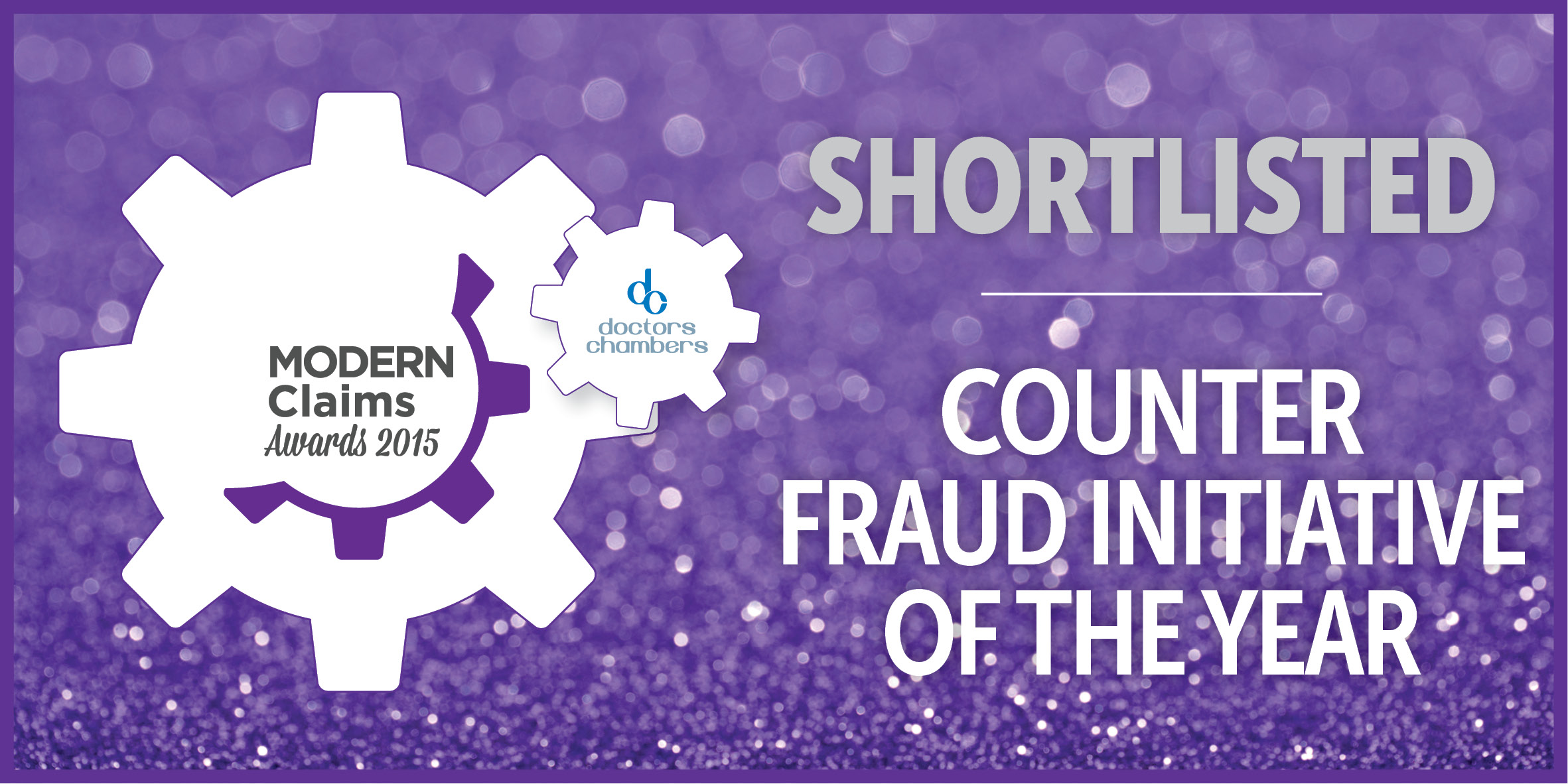 FINALIST, MODERN CLAIMS AWARDS – COUNTER FRAUD INITIATIVE OF THE YEAR 2015